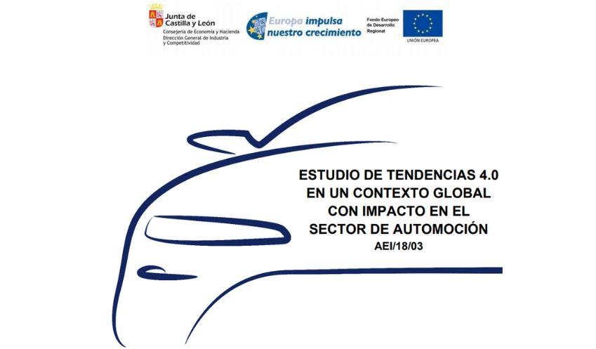 ESTUDIO DE TENDENCIAS 4.0 EN UN ENTORNO GLOBAL CON IMPACTO EN EL SECTOR DE AUTOMOCIÓN