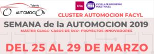 Cluster FACYL y la Escuela de Ingenierías Industriales de la Universidad de Valladolid organizan la Semana de la Automoción