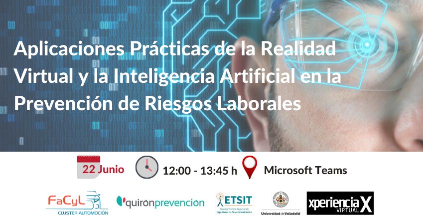 Sesión Aplicaciones Prácticas de Realidad Virtual e Inteligencia Artificial en la Prevención de Riesgos Laborales