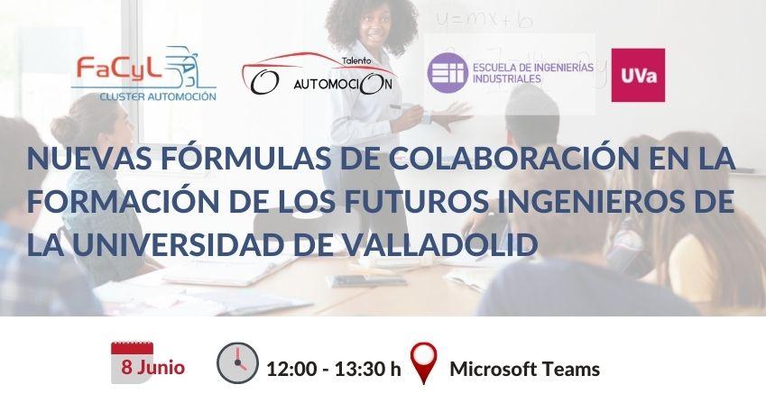 Nuevas Fórmulas de Colaboración en la Formación de los Futuros Ingenieros de la Universidad de Valladolid