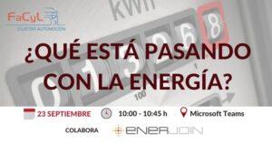 Sesión ¿Qué está pasando con la energía?